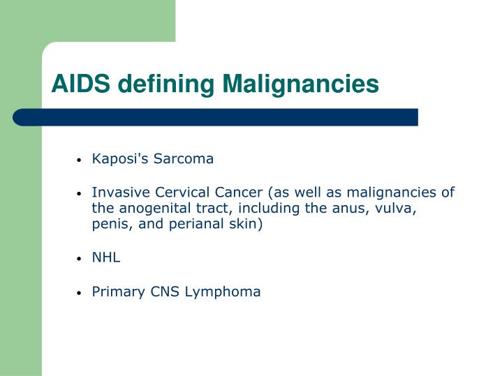 Aids defining malignancies