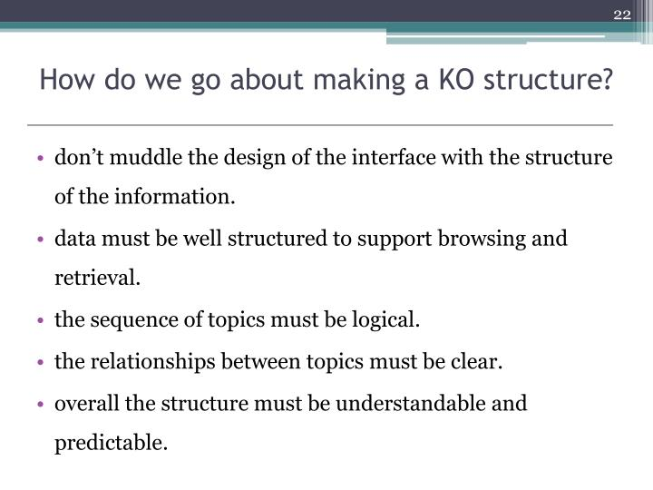 How do we go about making a KO structure?