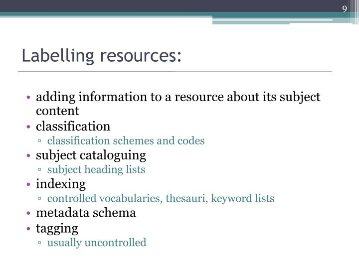 Labelling resources: