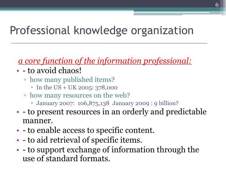 Professional knowledge organization