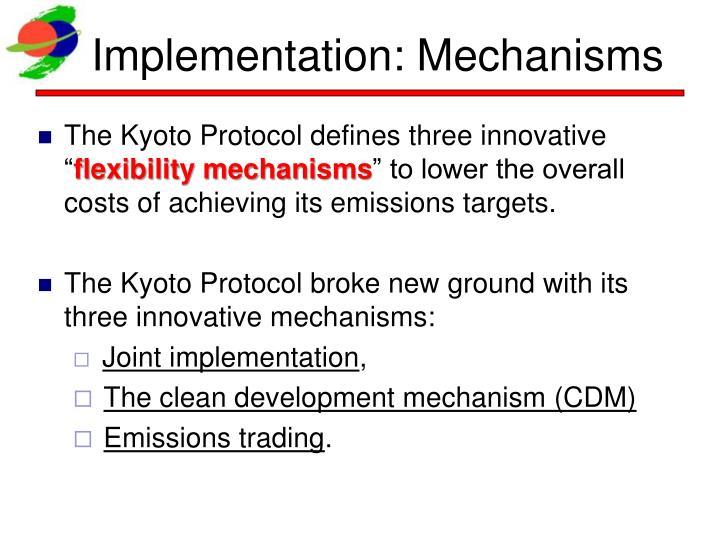 Implementation: Mechanisms