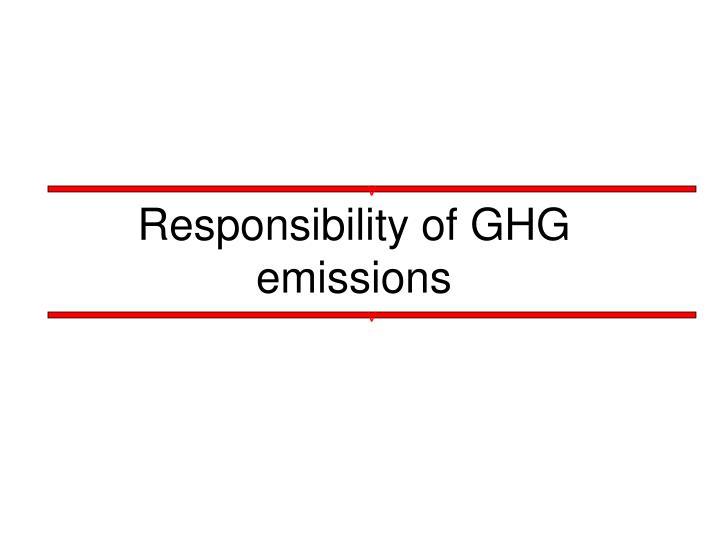 Responsibility of ghg emissions