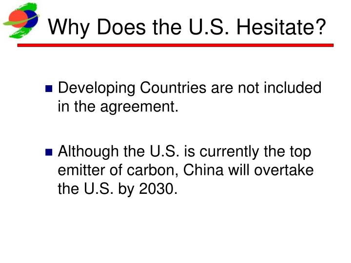 Why Does the U.S. Hesitate?