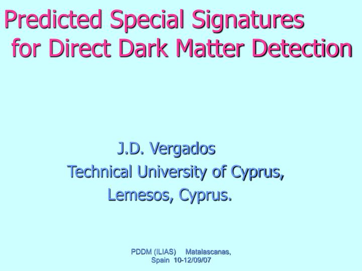 predicted special signatures for direct dark matter detection