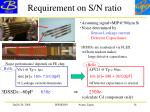 requirement on s n ratio