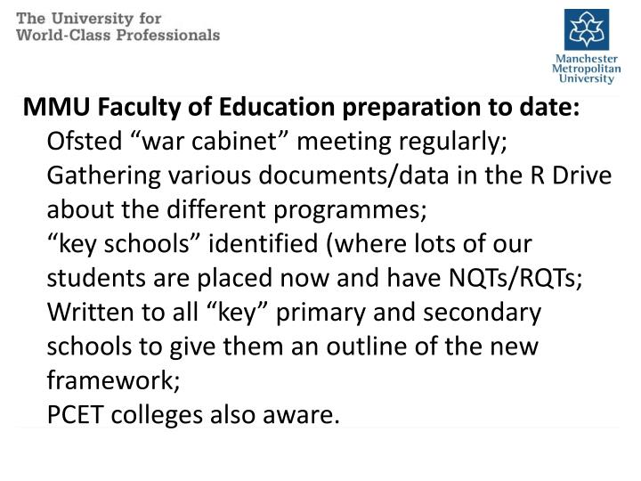 MMU Faculty of Education preparation to date: