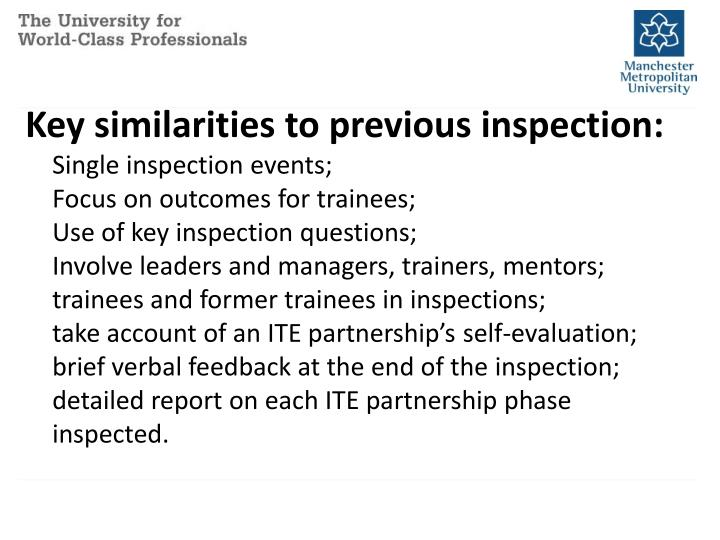 Key similarities to previous inspection: