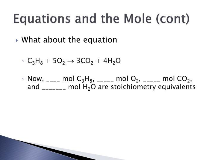 Equations and the Mole (cont)