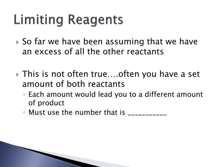 Limiting Reagents