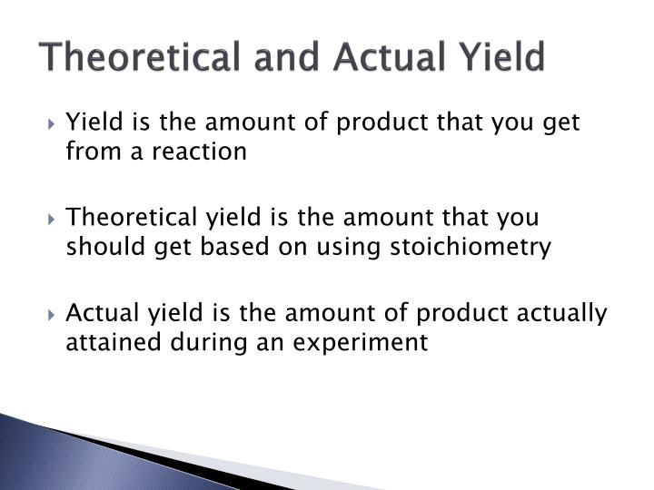 Theoretical and Actual Yield