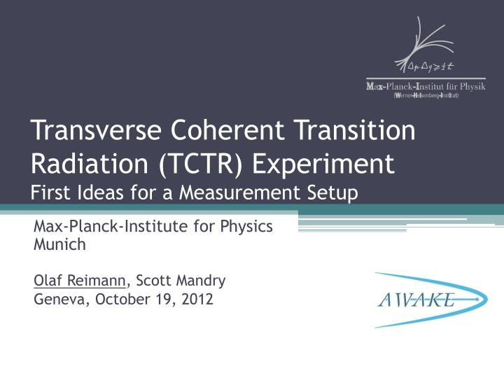 Transverse coherent transition radiation tctr experiment first ideas for a measurement setup