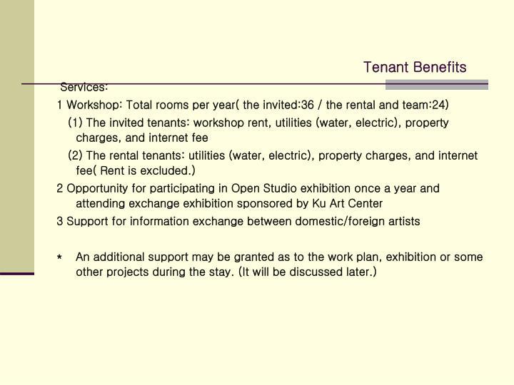Tenant Benefits