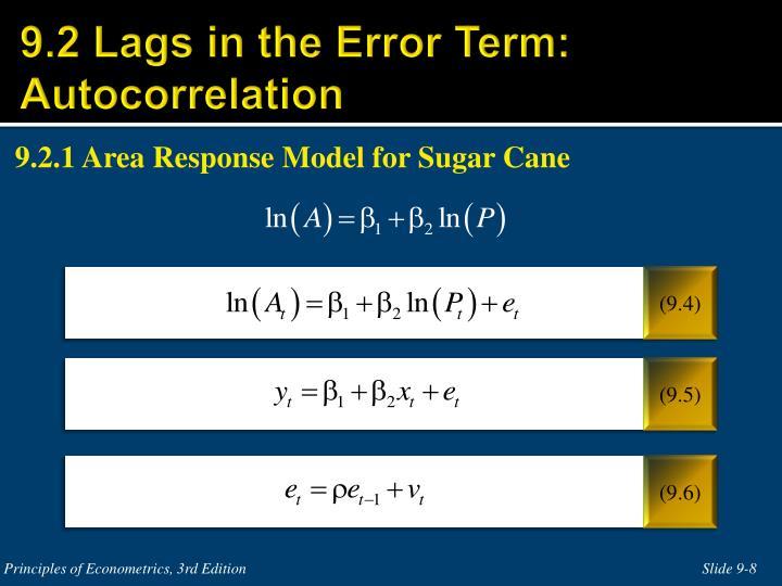9.2 Lags in the Error Term: Autocorrelation
