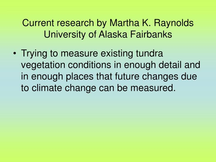 Current research by Martha K. Raynolds
