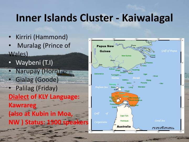 Inner Islands Cluster - Kaiwalagal