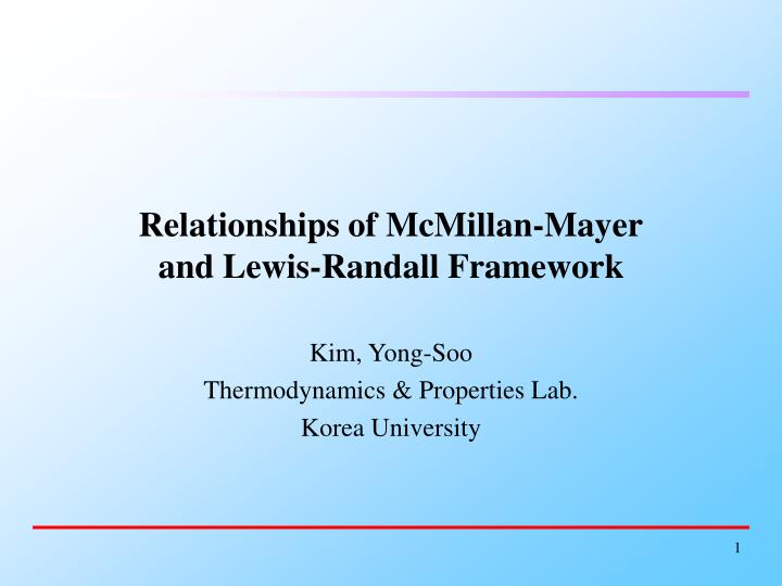 Relationships of mcmillan mayer and lewis randall framework