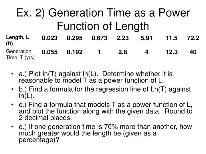 Ex. 2) Generation Time as a Power Function of Length
