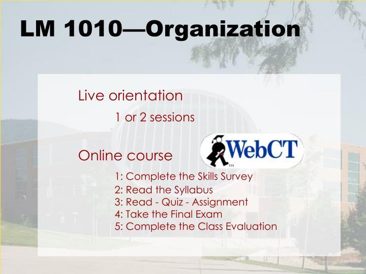 Live orientation