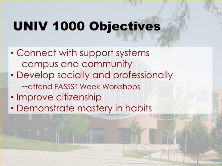 UNIV 1000 Objectives