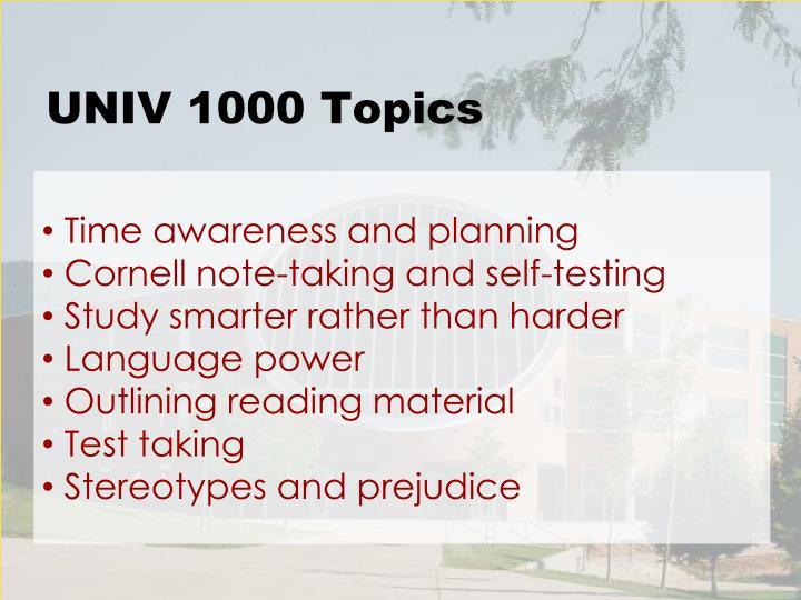 UNIV 1000 Topics