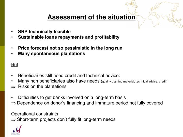 Assessment of the situation