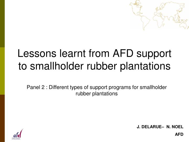 Lessons learnt from afd support to smallholder rubber plantations