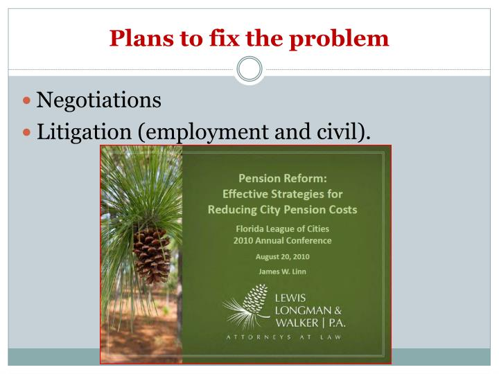 Plans to fix the problem