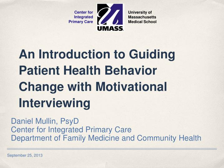 an introduction to guiding patient health behavior change with motivational interviewing n.