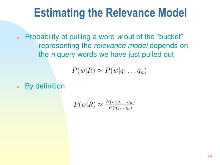 Estimating the Relevance Model