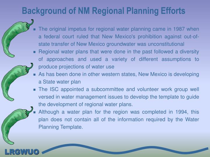 The original impetus for regional water planning came in 1987 when a federal court ruled that New Mexico's prohibition against out-of-state transfer of New Mexico groundwater was unconstitutional