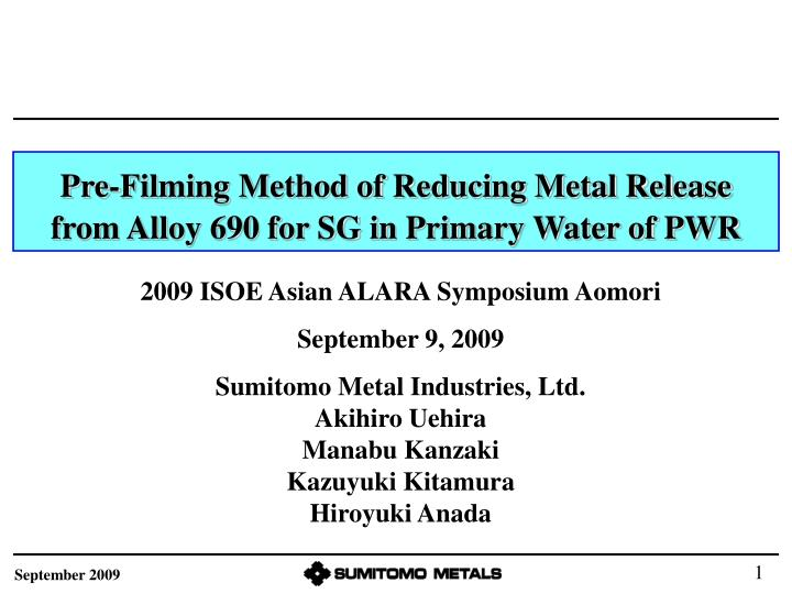 Pre filming method of reducing metal release from alloy 690 for sg in primary water of pwr