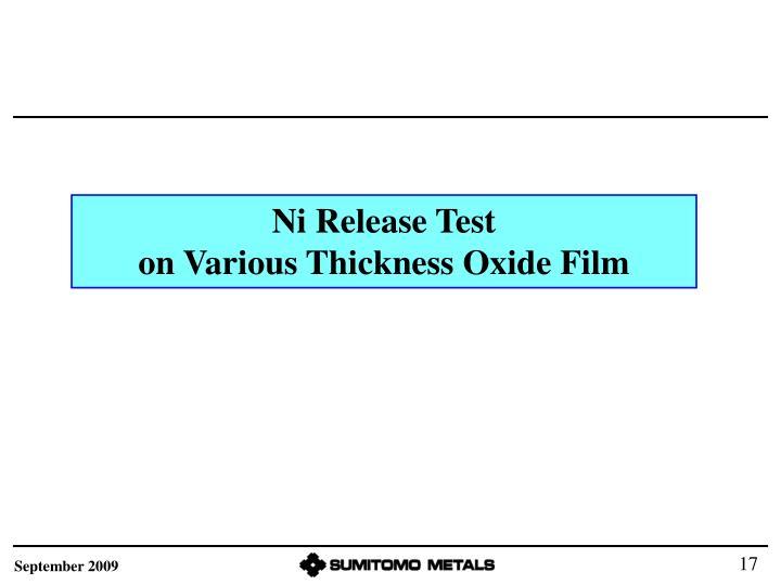 Ni Release Test