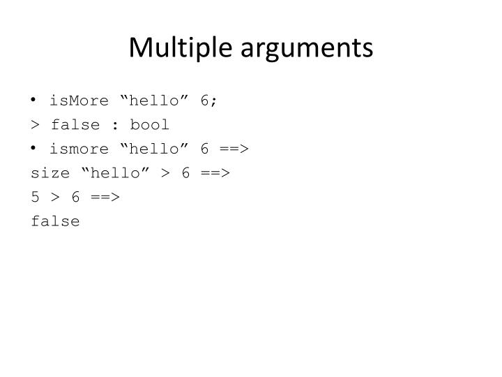 Multiple arguments