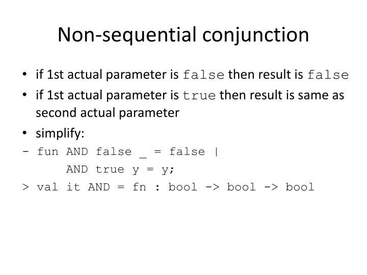 Non-sequential conjunction