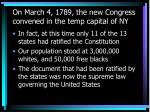 on march 4 1789 the new congress convened in the temp capital of ny3