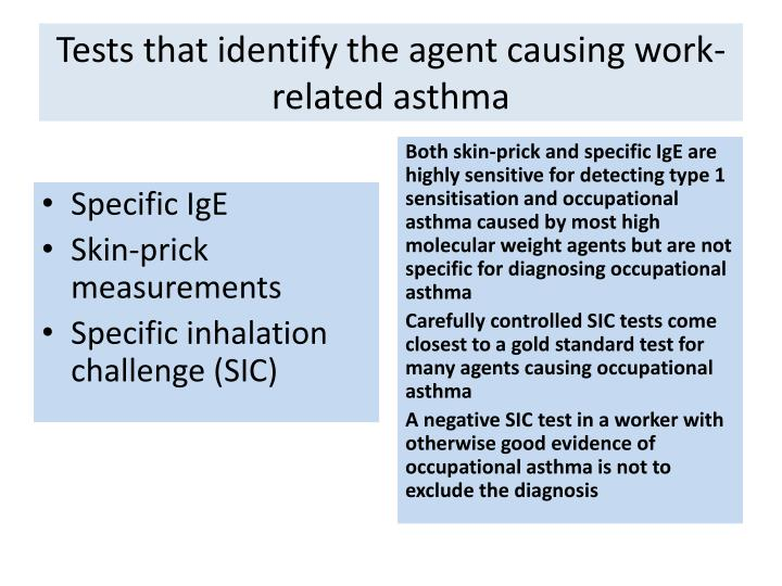 Tests that identify the agent causing work-related asthma