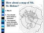 how about a map of mt st helens