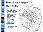 how about a map of mt st helens3