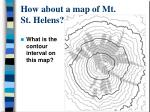 how about a map of mt st helens4