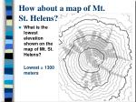 how about a map of mt st helens7