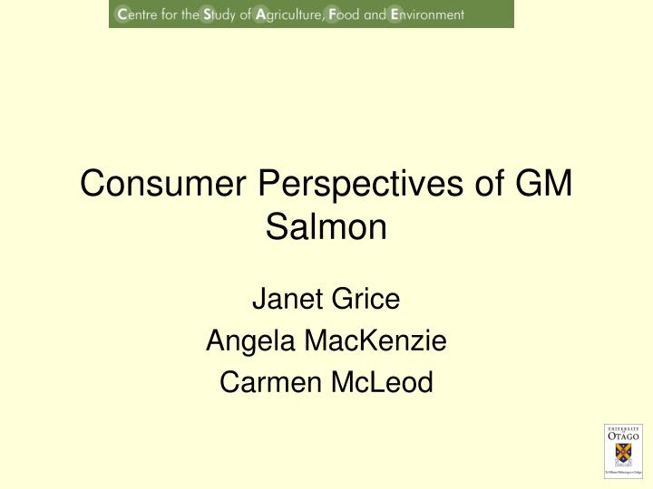 consumer perspectives of gm salmon n.