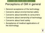 perceptions of gm in general