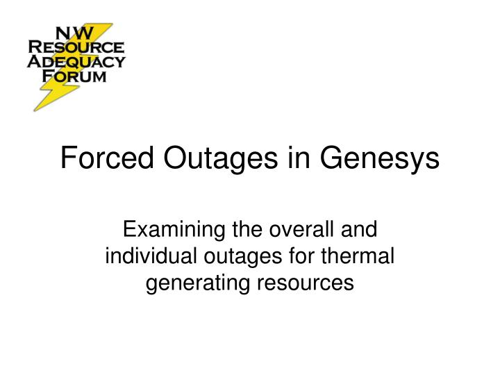forced outages in genesys n.