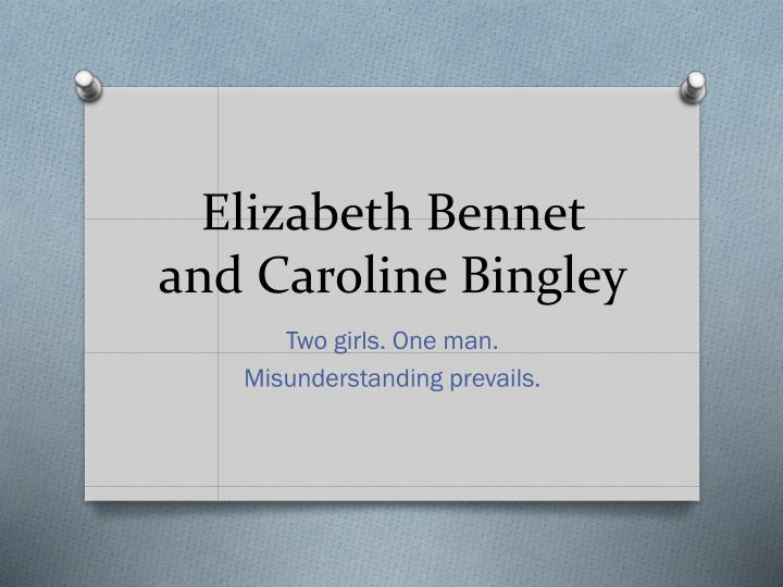 elizabeth bennet and caroline bingley n.