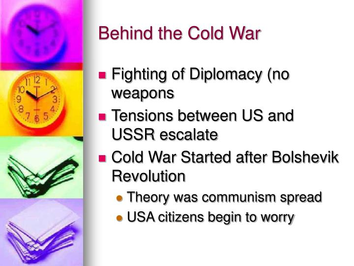 Behind the cold war