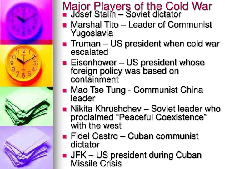 Major Players of the Cold War
