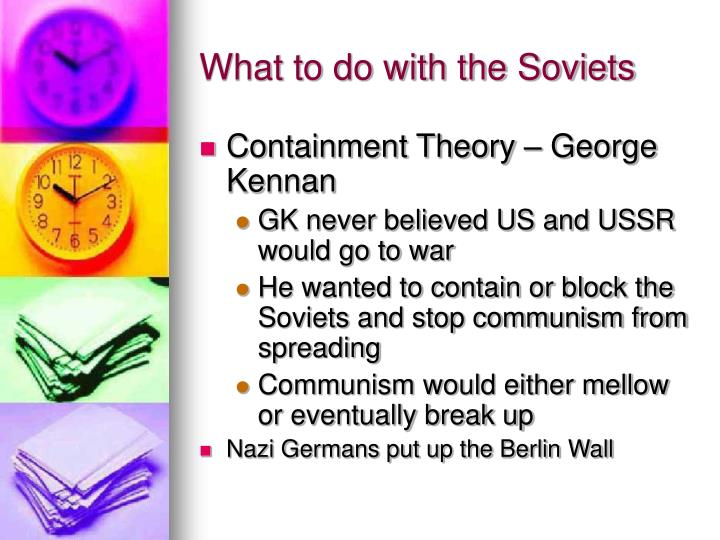 What to do with the Soviets