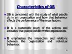 characteristics of ob
