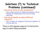 solutions to technical problems continued