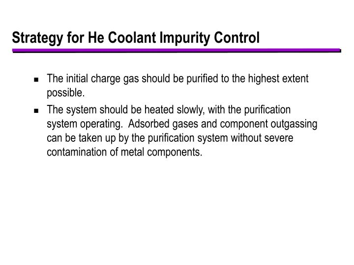 Strategy for He Coolant Impurity Control